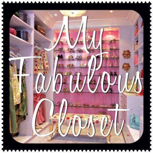 My Fabulous Closet